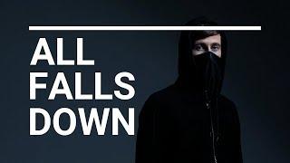 Alan Walker - All Falls Down (feat. Noah Cyrus with Digital Farm Animals) | Lyrics