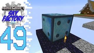 Sky Factory 2.5 (Modded Minecraft) - EP49 - Huge Cube!