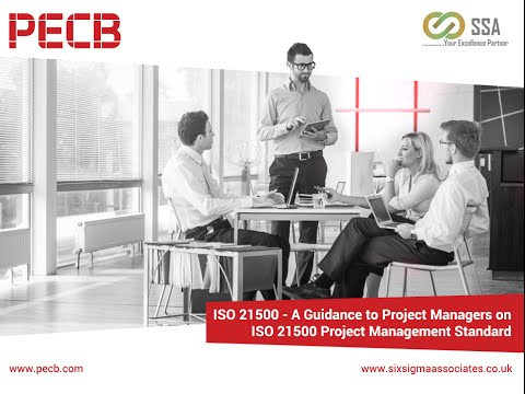A Guidance to Project Managers on ISO 21500 Project Management Standard