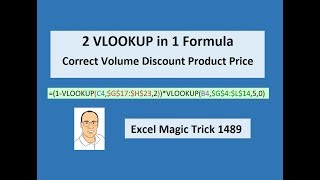 Excel Magic Trick 1489: 2 VLOOKUP in 1 Formula: Lookup Correct Volume Discount Product Price