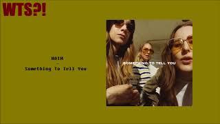HAIM - Something to Tell You ALBUM REVIEW