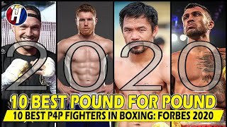Top 10 Best Pound For Pound Fighters In Boxing: FORBES 2020