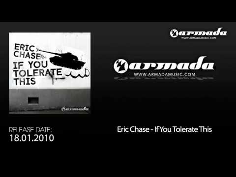 Eric Chase - If You Tolerate This (Club Mix)