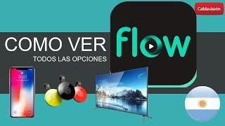 Como ver FLOW  -  Todas las Opciones