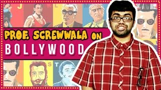 Prof. ScrewWala On BOLLYWOOD MOVIES | Comedy Videos | Funny Videos 2017