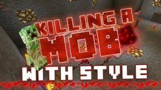 How to Kill a Mob with Style - Minecraft