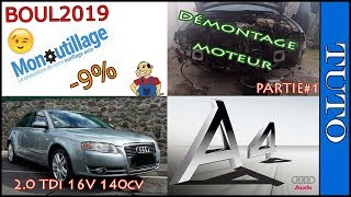⭐Démontage moteur AUDI A4 2.0 TDi 16V 140cv⭐ (partie 1)