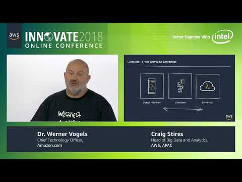 AWS Innovate Online Conference 2018 - Keynote