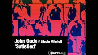 John Oudo - Satisfied - ft Nicole Mitchell - Soul Vocal Mix.wmv