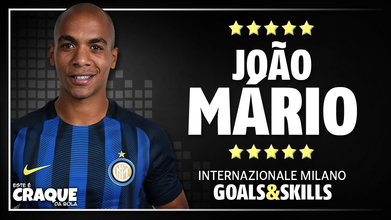 JOƒO MRIO ○ Inter ○ Goals & Skills