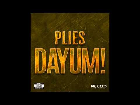 Plies - Dayum