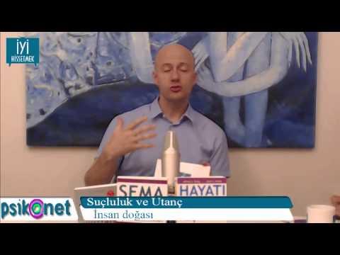 Utanç Ve Suçluluk - Www.iyihissetmek.tv - 30 Mayıs 2013