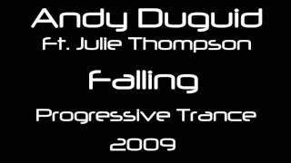 Andy Duguid ft. Julie Thompson ‎- Falling (Original Mix) [HQ]