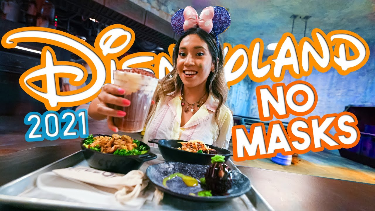 Disneyland Drops Masks For Fully Vaccinated Guests! Also A Tasty New Drink At Galaxy's Edge!