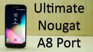 Ultimate Nougat A8 Port for Galaxy S6 / S6 Edge