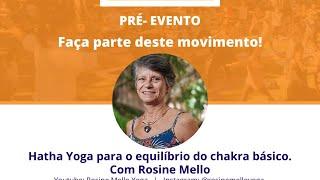 Hatha Yoga - Chakra Básico