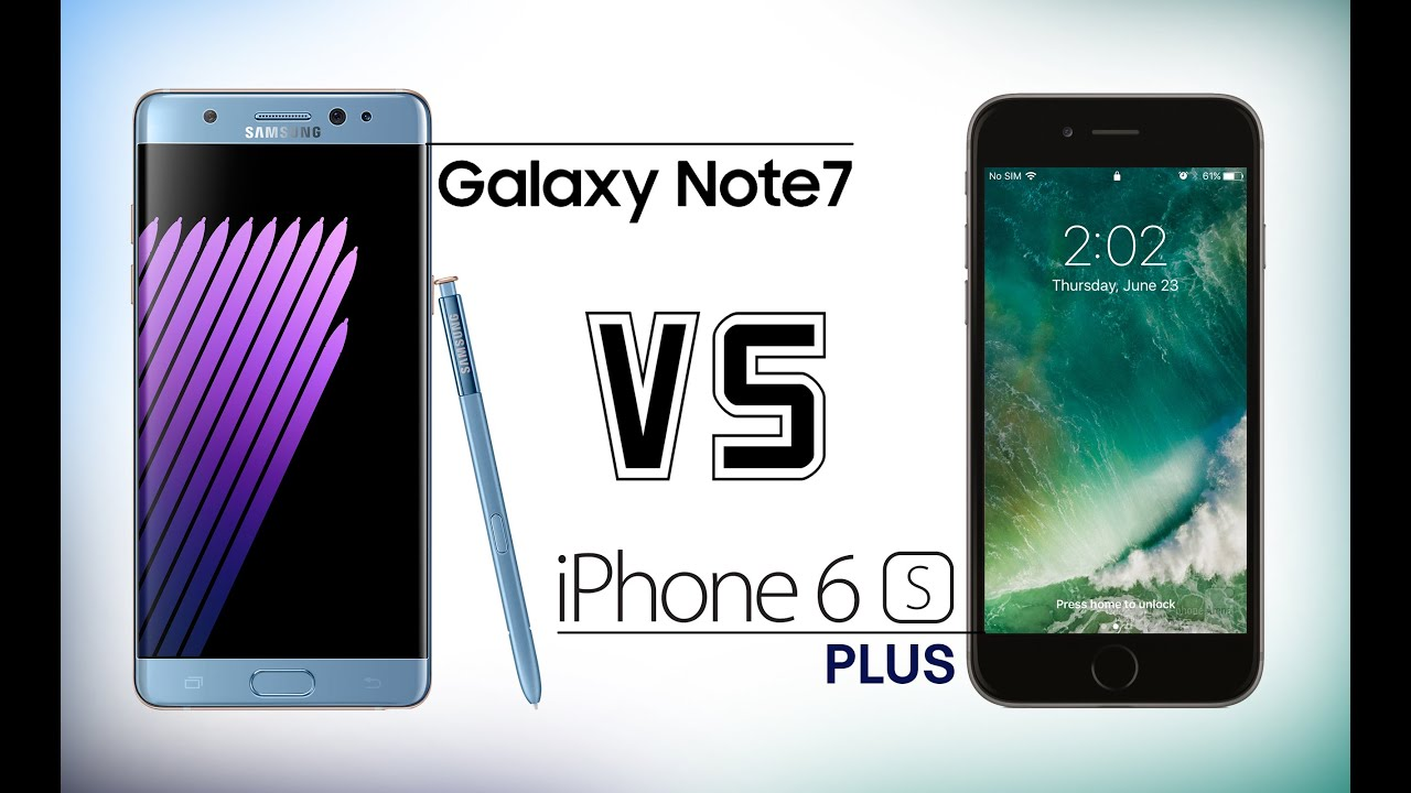 Best smartphone cameras galaxy note 7 vs iphone 6s plus galaxy s7 - Samsung Galaxy Note 7 Vs Iphone 6s Plus Which Should You Buy Youtube