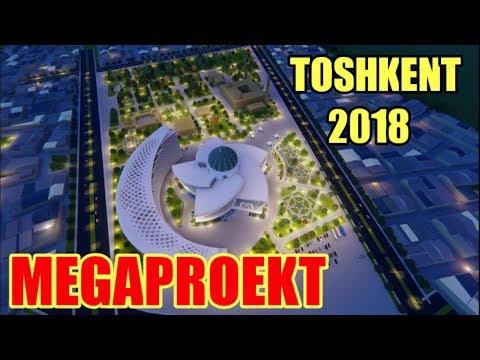 Toshkent 2018 Yangi shaxar