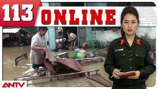 Bản tin 113 Online cập nhật mới nhất ngày 31/07/2018 | Tin tức | Tin nóng mới nhất | ANTV