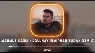 Mahmut Dağlı - Dolunay ( Emirhan Turan Remix ) Resimi