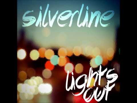 Silverline - Never Looking Back