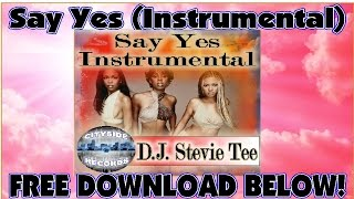 Say Yes (Instrumental Remix) - Michelle Williams ft. Beyonce and Kelly Rowland.