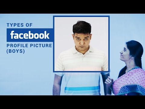 Types of Facebook Profile Pictures - Boys | Put Chutney