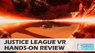 Comically bad: Justice League VR for Daydream VR Hands-On Review