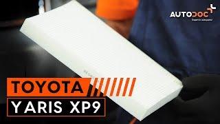 Kuinka vaihtaa raitisilmasuodatin TOYOTA YARIS XP9 -merkkiseen autoon OHJEVIDEO | AUTODOC