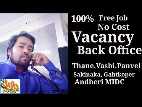 Back Office Job Vacancy In Mumbai 13700 Net Andheri, Thane,Vashi,Panvel, Ghatkopar,Sakinaka,Freshers