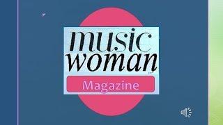 Musicwoman Magazine Announcement