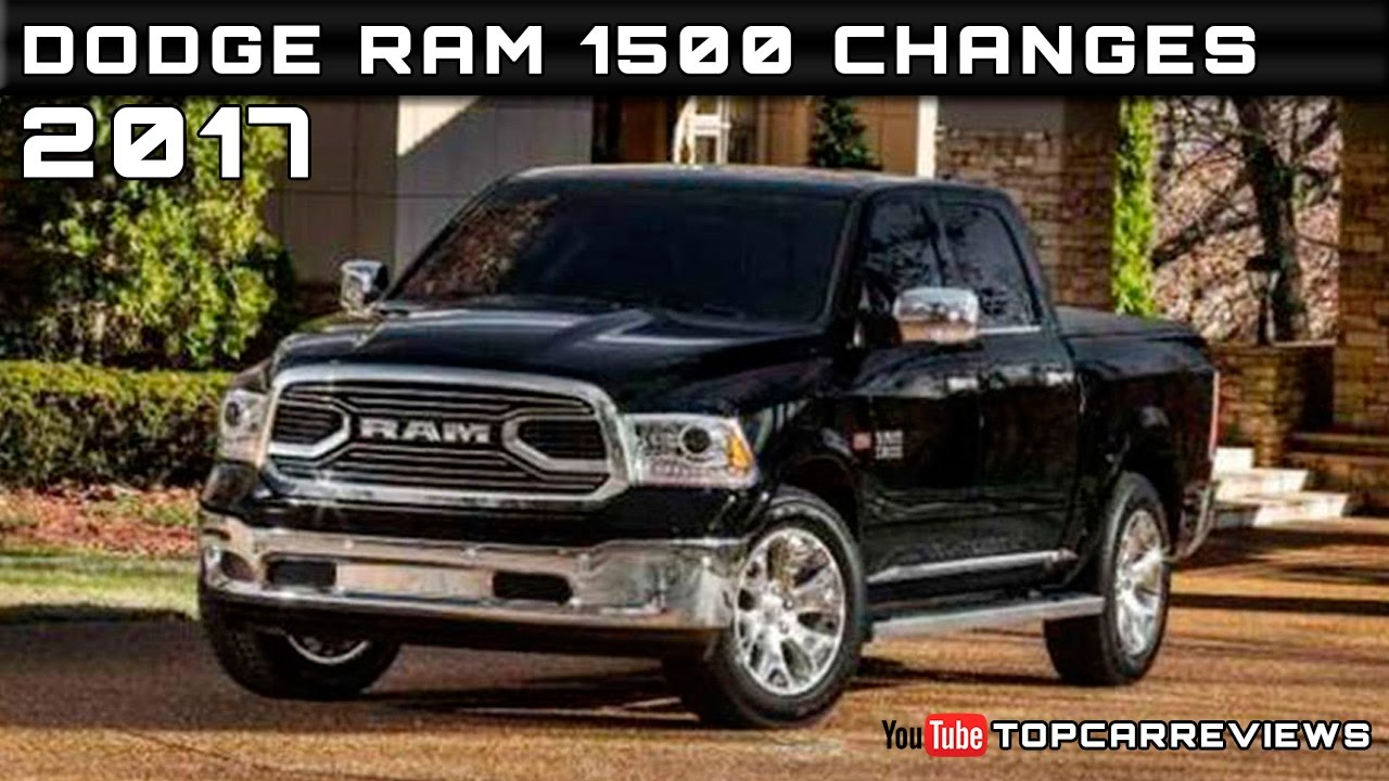 2017 Dodge Ram 1500 Changes Review Rendered Price Specs Release Date
