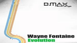 Wayne Fontaine - Evolution (Haig & Raffi Remix) [D.Max]