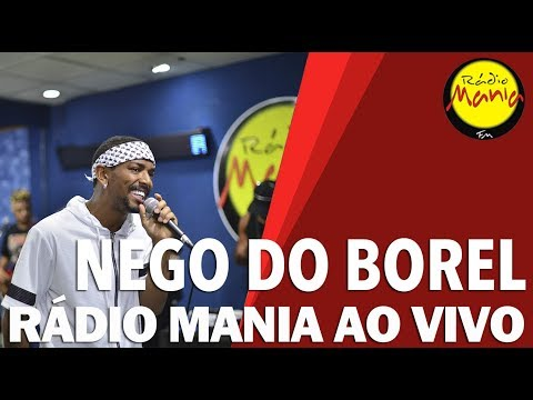🔴 Radio Mania - Nego do Borel - Eu Vacilei Mas Eu Te Amo