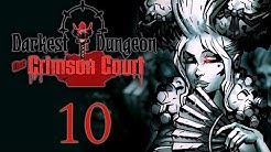 Darkest Dungeon - Crimson Court DLC:10 - Kill The Viscount: Part 1 - Blue Key, Blue Door