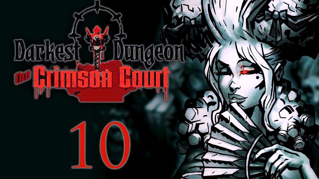 Darkest Dungeon Crimson Court Dlc10 Kill The Viscount Part 1