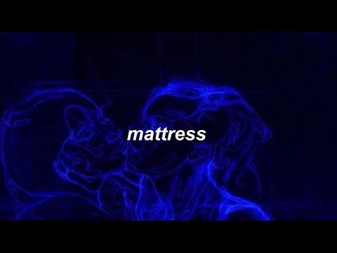 mattress // leland (lyrics)