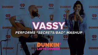 Vassy Performs 'Secrets/Bad' Mashup Live | DLL