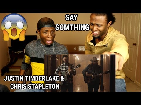 Justin Timberlake - Say Something Ft. Chris Stapleton (REACTION)