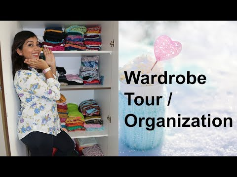 Wardrobe Tour | Indian Wardrobe Organization