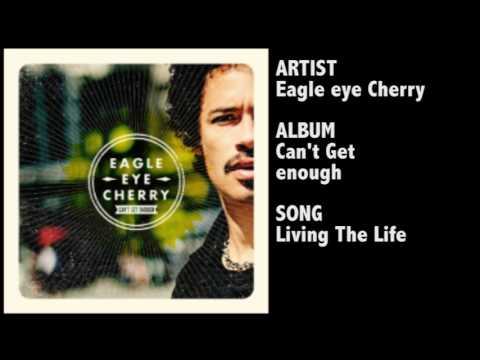 Eagle-Eye Cherry - Living the Life mp3 ke stažení
