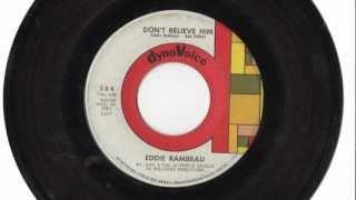 "Eddie Rambeau - ""Don't Believe Him"" (1965 pop B-side)"
