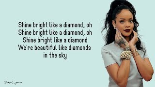 Diamonds  Rihanna (Lyrics)