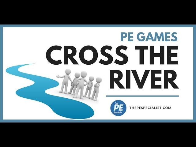 PE Games - Cross the River |Team Building, Cooperative|