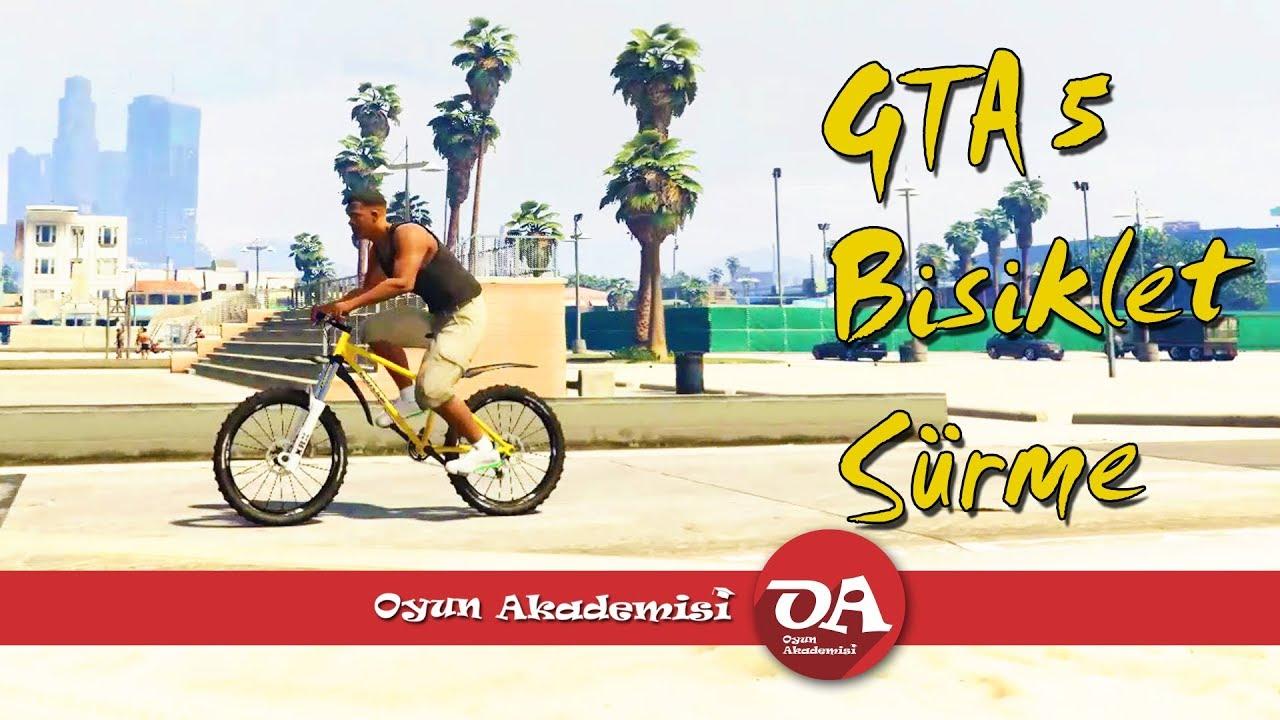 Gta 5 Bisiklet Nasil Kullanilir Youtube