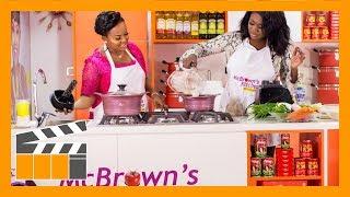 McBrown's Kitchen with Sista Afia | SE07 EP06