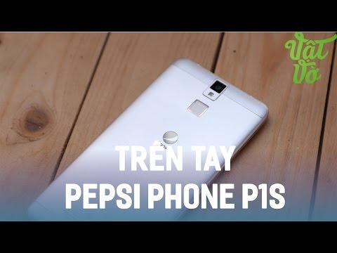 Vật Vờ| Trên tay đánh giá nhanh Pepsi Phone P1s: điện thoại đầu tiên của Pepsi