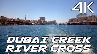 Dubai Creek Taxi 4K Journey (Ultra HD)