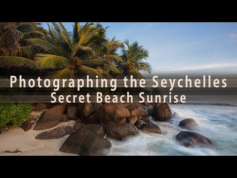 Photographing the Seychelles - Secret Beach Sunrise