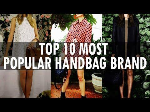 Top 10 Most Popular Handbag Brands In The World | Best Luxury Handbags For Women | 2019 - 2020